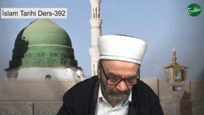 İslam Tarihi Ders 392