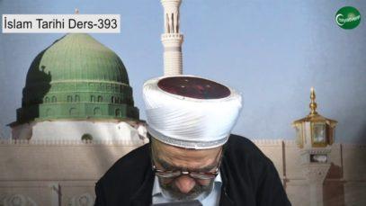 İslam Tarihi Ders 393