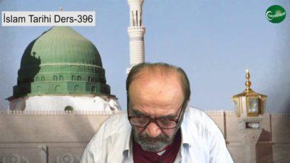 İslam Tarihi Ders 396
