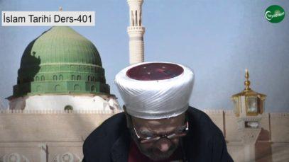 İslam Tarihi Ders 401