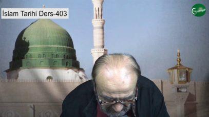 İslam Tarihi Ders 403