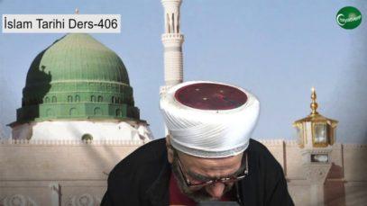 İslam Tarihi Ders 406