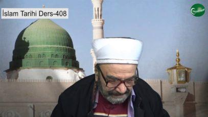 İslam Tarihi Ders 408