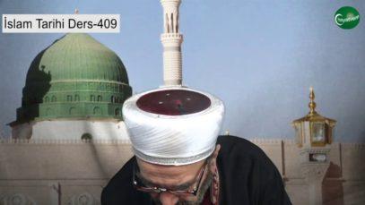 İslam Tarihi Ders 409