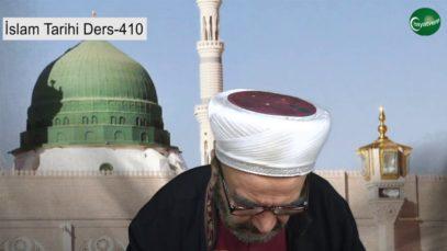 İslam Tarihi Ders 410