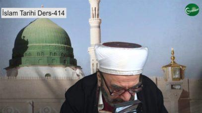 İslam Tarihi Ders 414