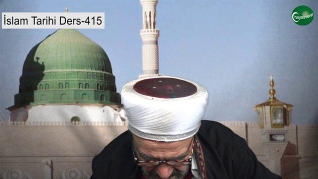 İslam Tarihi Ders 415