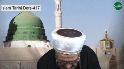 İslam Tarihi Ders 417