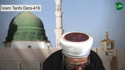 İslam Tarihi Ders 419