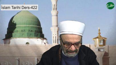 İslam Tarihi Ders 422
