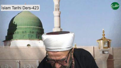 İslam Tarihi Ders 423