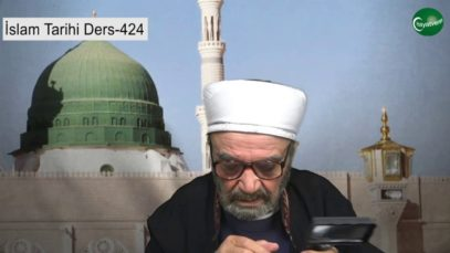 İslam Tarihi Ders 424