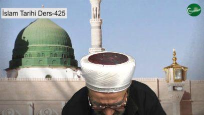 İslam Tarihi Ders 425
