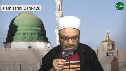 İslam Tarihi Ders 428