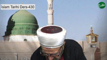 İslam Tarihi Ders 430