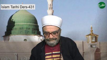 İslam Tarihi Ders 431