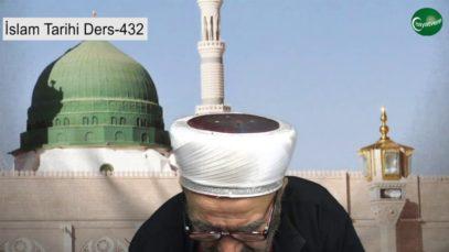 İslam Tarihi Ders 432