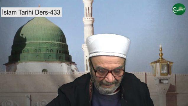 İslam Tarihi Ders 433