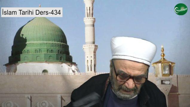 İslam Tarihi Ders 434