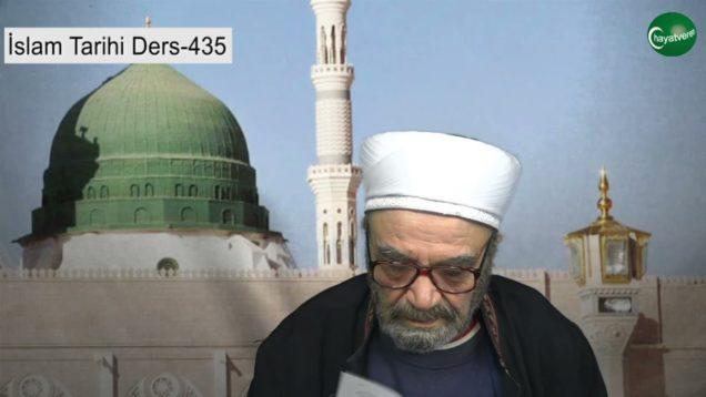 İslam Tarihi Ders 435