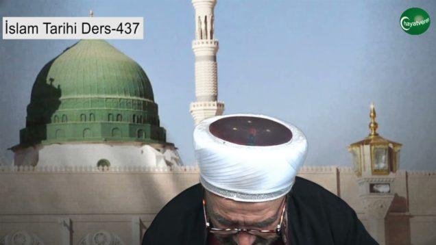 İslam Tarihi Ders 437