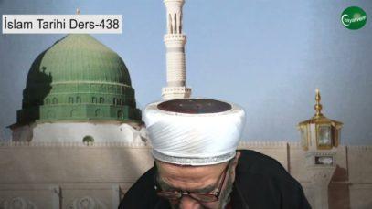 İslam Tarihi Ders 438