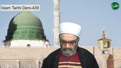 İslam Tarihi Ders 439
