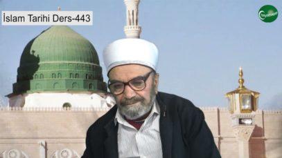 İslam Tarihi Ders 443