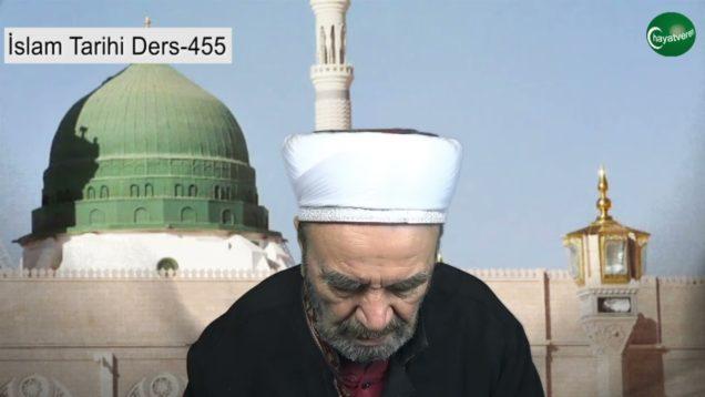İslam Tarihi Ders 455