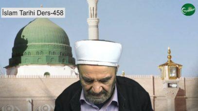 İslam Tarihi Ders 458