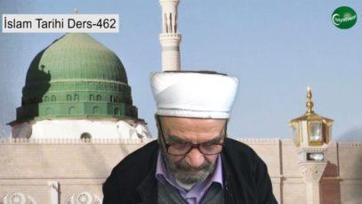 İslam Tarihi Ders 462