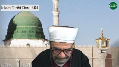 İslam Tarihi Ders 464