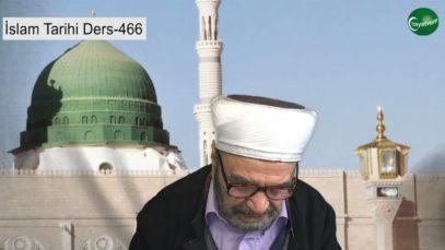 İslam Tarihi Ders 466