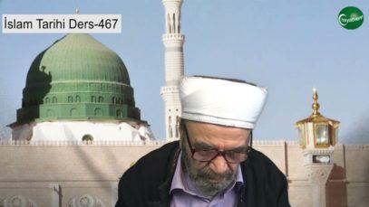 İslam Tarihi Ders 467