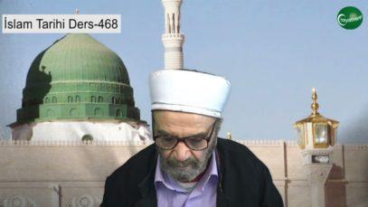 İslam Tarihi Ders 468