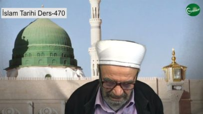 İslam Tarihi Ders 470