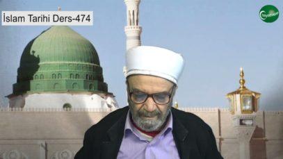İslam Tarihi Ders 474