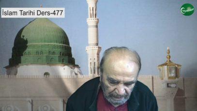 İslam Tarihi Ders 477