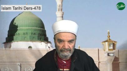İslam Tarihi Ders 478