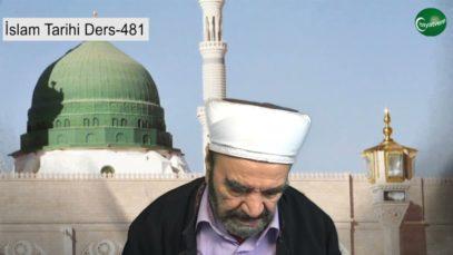 İslam Tarihi Ders 481