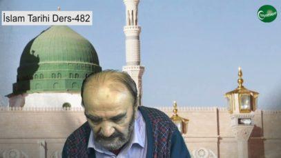 İslam Tarihi Ders 482