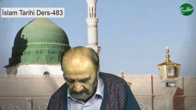 İslam Tarihi Ders 483