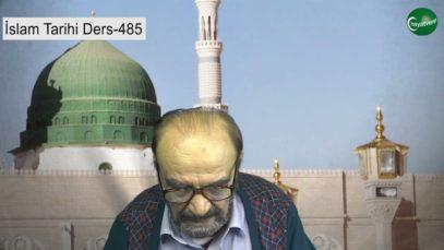 İslam Tarihi Ders 485