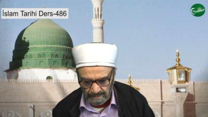 İslam Tarihi Ders 486