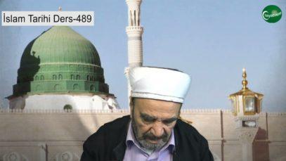 İslam Tarihi Ders 489