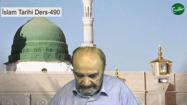 İslam Tarihi Ders 490