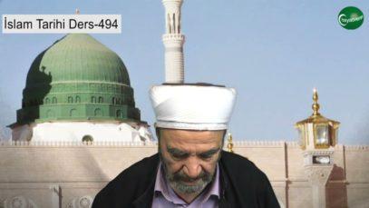İslam Tarihi Ders 494