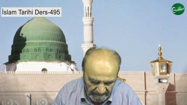 İslam Tarihi Ders 495