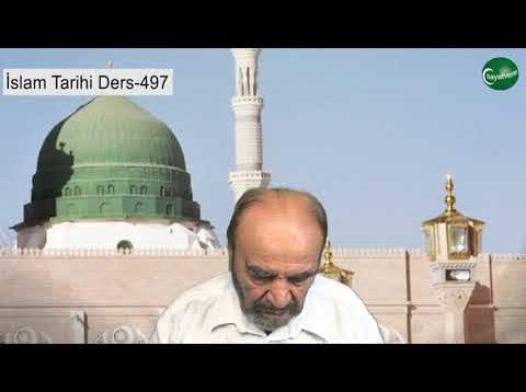 İslam Tarihi Ders 497